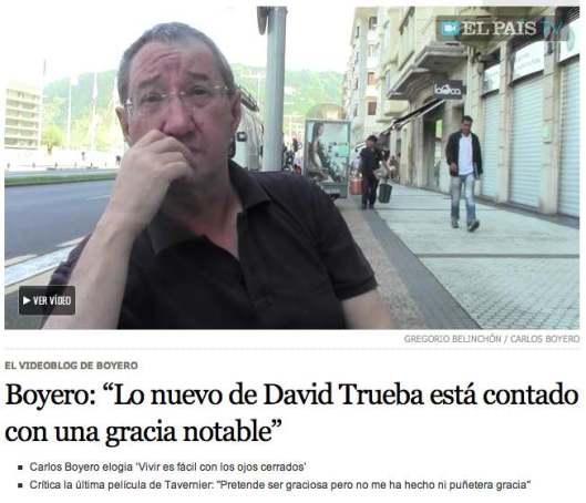 """Boyero- """"Lo nuevo de David Trueba está contado con una gracia notable"""""""