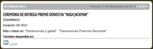 CEREMONIA DE ENTREGA PREMIO DONOSTIA ''HUGH JACKMAN''