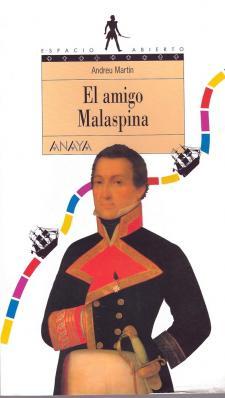 El amigo Malaspina  de Andreu Martín