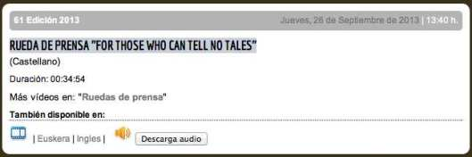 RUEDA DE PRENSA ''FOR THOSE WHO CAN TELL NO TALES''