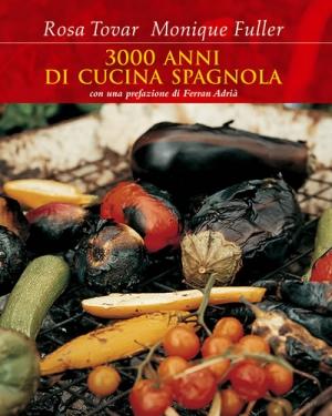 3.000 Años de Cucina Spagnola