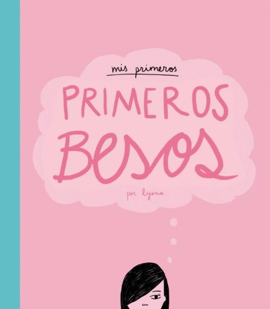 unademagiaporfavor-libro-comic-juvenil-febrero-2014-Lunwerg-Editores-primeros-primeros-besos-lyona-portada