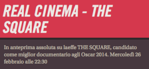 Real cinema the square