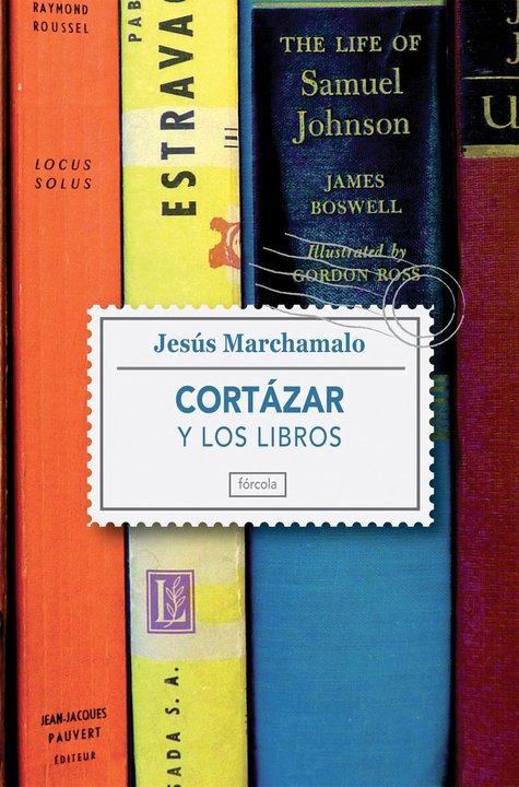 Cortázar y los libros de Jesñus Marchamalo