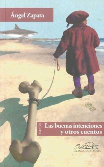 FOTO 3 Las buenas intenciones y otros cuentos
