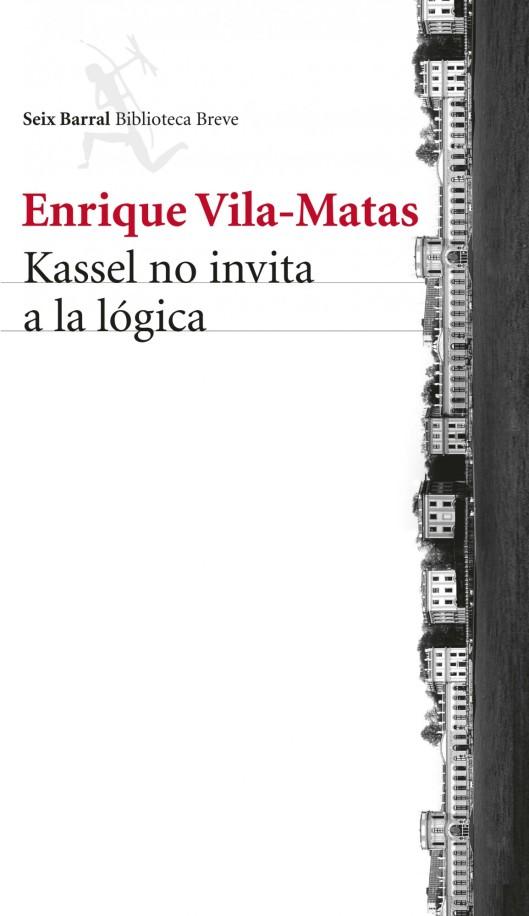 Kassel no invita a la lógica de Enrique Vila-Matas