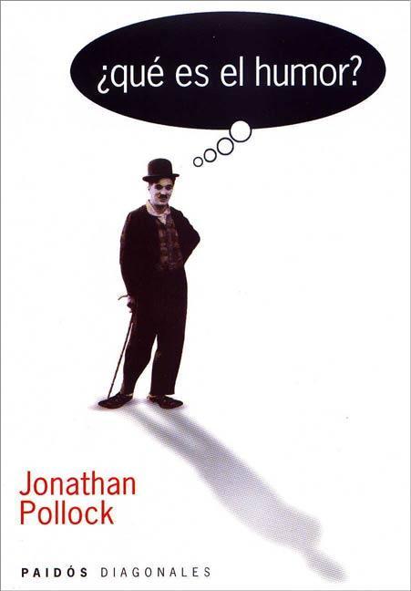 ¿Qué es el humor? Jonathan Pollock