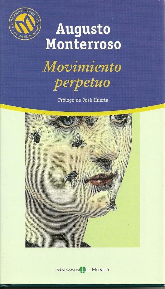 Movimiento perpetuo Augusto Monterroso