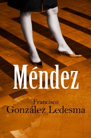 Mendez de Francisco Gonzáles Ledesma