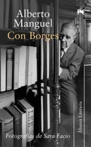 Con Borges de Alberto Manguel