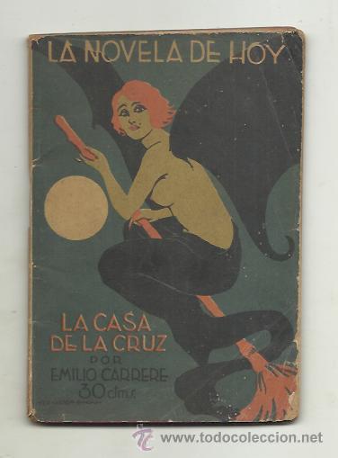 La casa de la cruz (1924) de Emilio Carrere