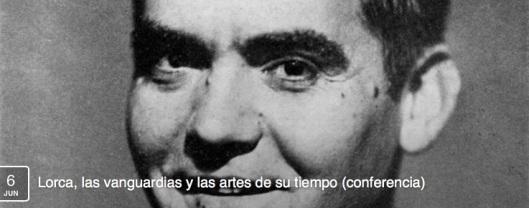 Lorca, las vanguardias y las artes de su tiempo