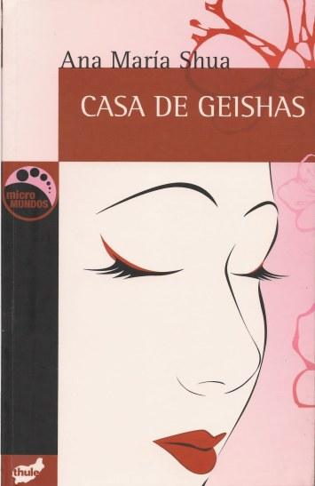 Ana María Shua, Casa de geishas