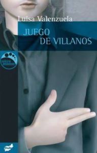 Luisa Valenzuela, Juego de villanos