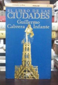 el-libro-de-las-ciudades-guillermo-cabrera-infante-17994-mla20146737237_082014-f