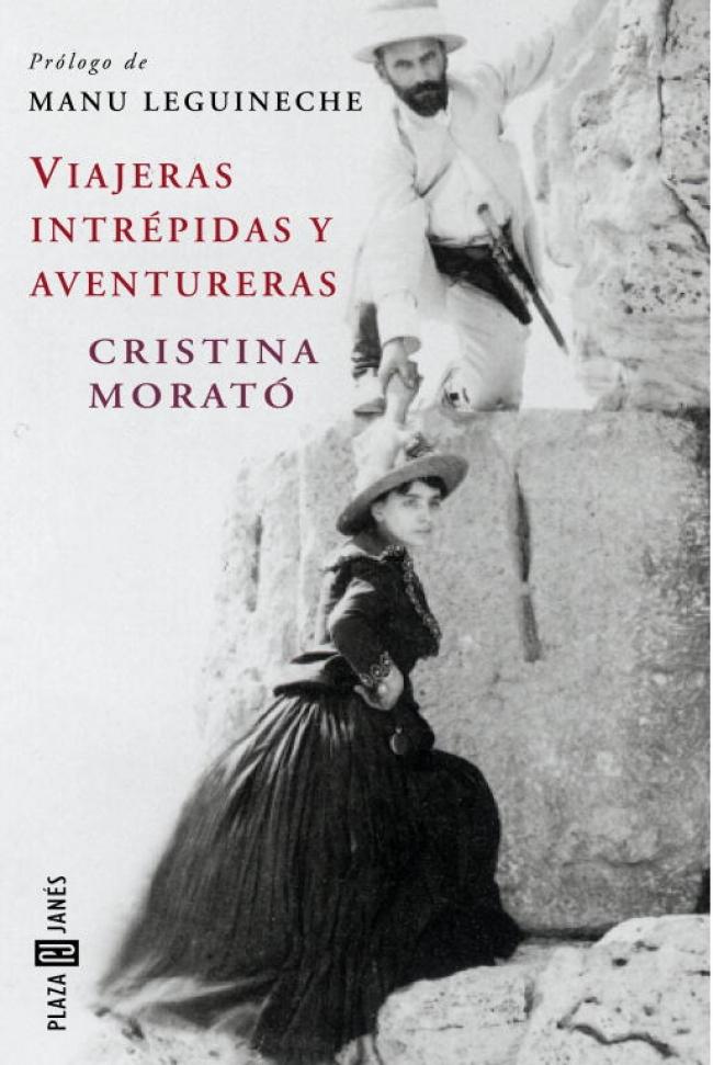 Viajeras intrépidas y aventureras de Cristina Morató